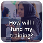 How will I fund my training?